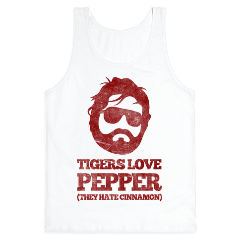 Tigers Love Pepper, They Hate Cinnamon Tank Top