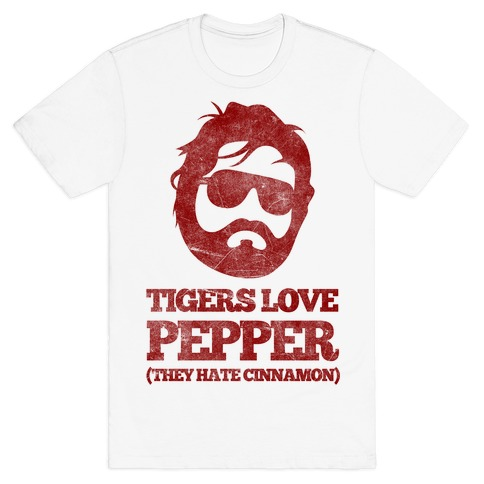 Tigers Love Pepper, They Hate Cinnamon Mens/Unisex T-Shirt