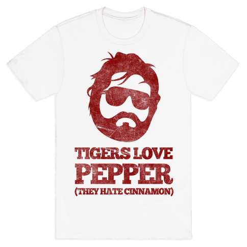 Tigers Love Pepper, They Hate Cinnamon Mens T-Shirt