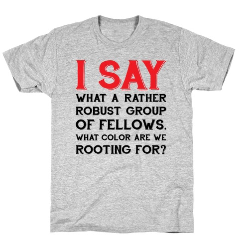 Robust Fellows T-Shirt