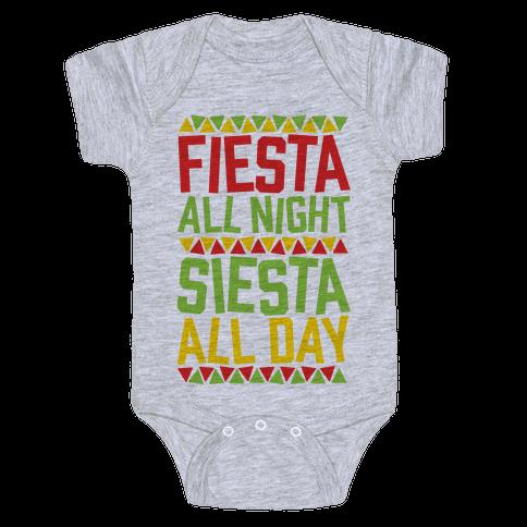 Fiesta All Night Siesta All Day Baby Onesy