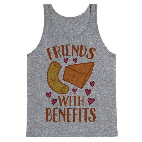 Friends With Benefits Tank Top