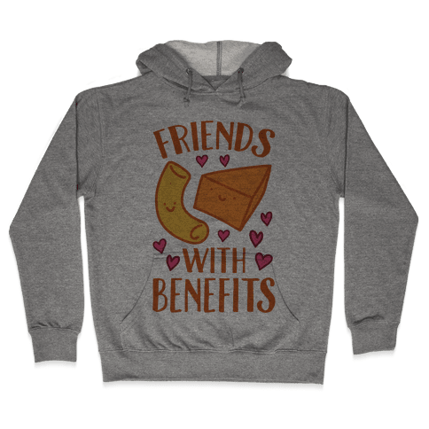 Friends With Benefits Hooded Sweatshirt