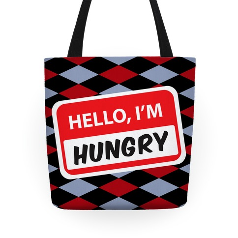 Hello I'm Hungry Tote Tote