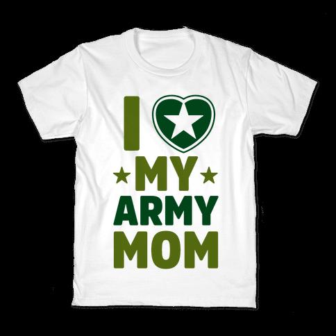 I Love My Army Mom Kids T-Shirt