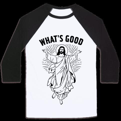 What's Good Jesus