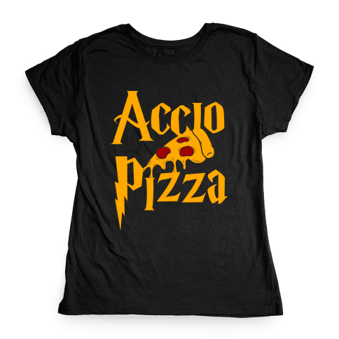 Accio Pizza Womens T-Shirt