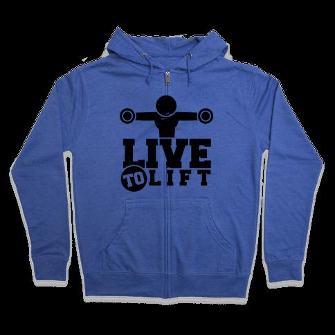 Live to Lift Zip Hoodie