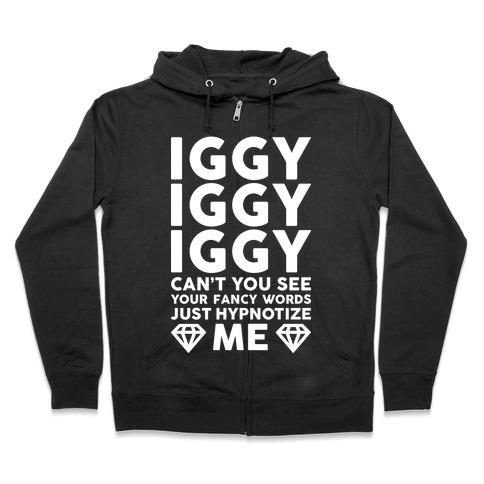 1397572963b3 Iggy Iggy Iggy Can t You See Hoodie