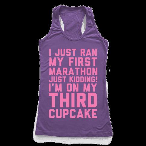Just Kidding I'm On My Third Cupcake Racerback Tank Top
