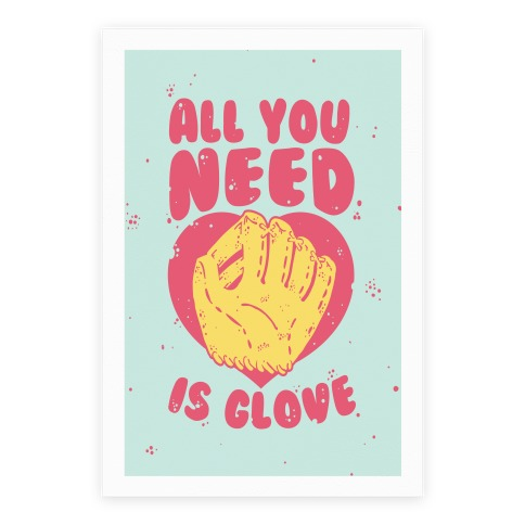 All You Need Is Glove Poster
