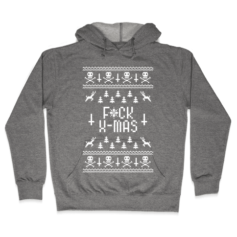 F*ck Xmas Hooded Sweatshirt