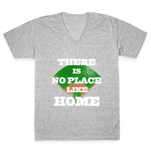 There is No Place Like Home (Juniors) V-Neck Tee Shirt