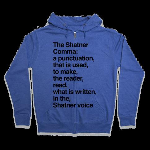 Shatner Comma Zip Hoodie