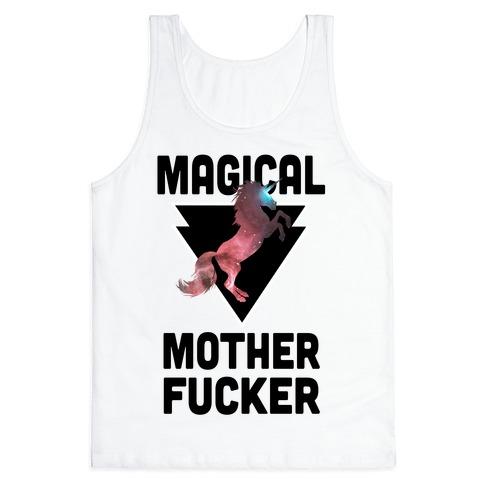 Magical Mother F***er Tank Top