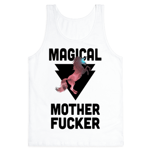 Magical Mother F***er Tank Top
