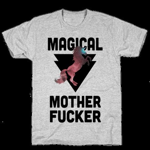 Magical Mother F***er Mens T-Shirt