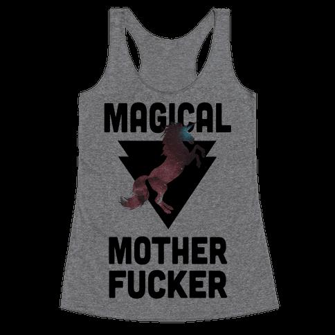 Magical Mother F***er Racerback Tank Top