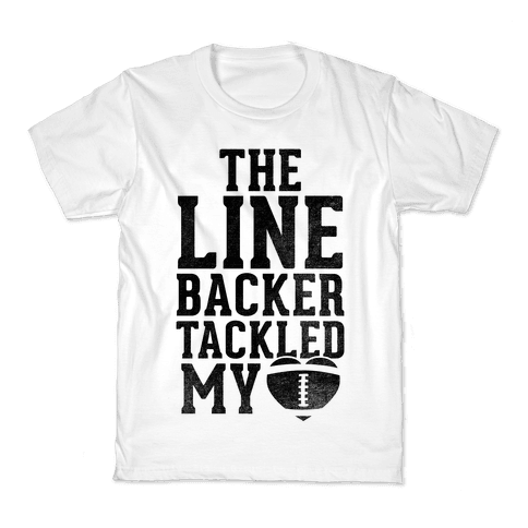 The Linebacker Tackled My Heart Kids T-Shirt