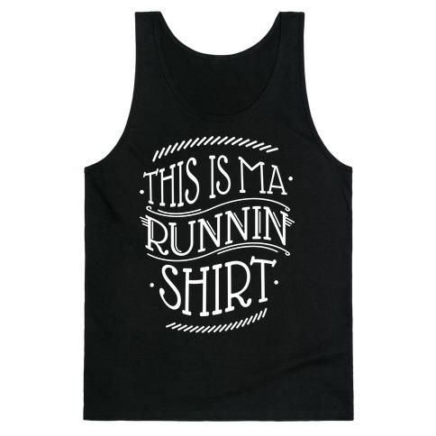 Runnin Shirt Tank Top