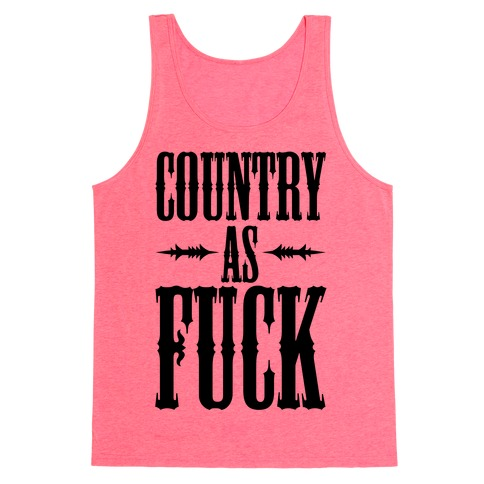 Country As F*** Tank Top