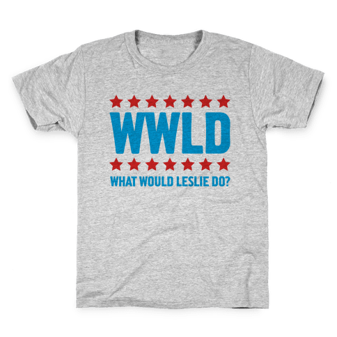 What Would Leslie do? Kids T-Shirt