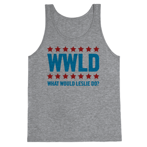 What Would Leslie do? Tank Top