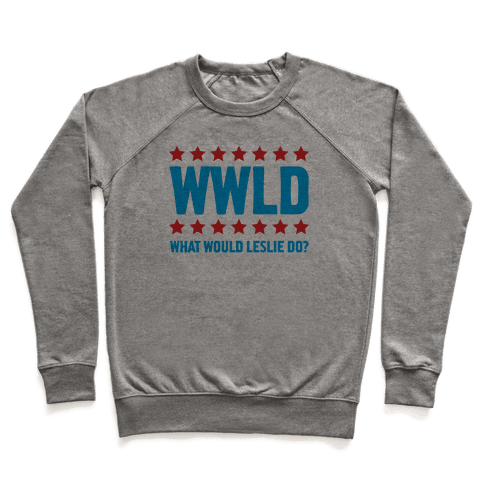 What Would Leslie do? Pullover