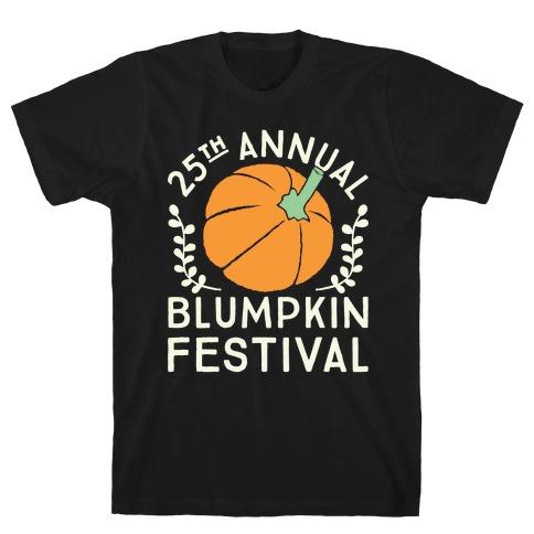Blumpkin Festival T-Shirt