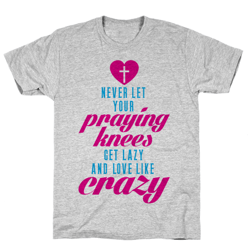 Praying Knees Mens T-Shirt