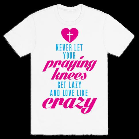 Praying Knees Mens T-Shirt