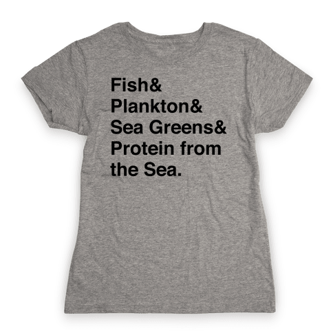 Protein From The Sea Womens T-Shirt