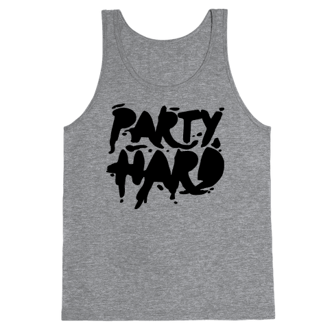 Party Hard Tank Top