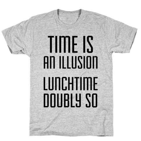 Time Is An Illusion Mens T-Shirt