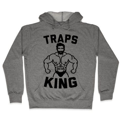 Traps King Parody Hooded Sweatshirt