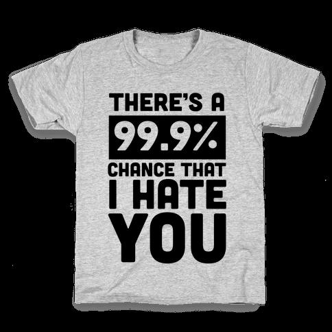 99.9% Hate Kids T-Shirt