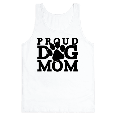 Proud Dog Mom Tank Top