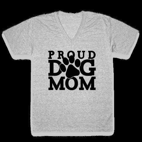 Proud Dog Mom V-Neck Tee Shirt