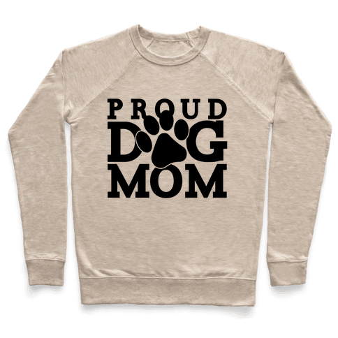 Proud Dog Mom Pullover