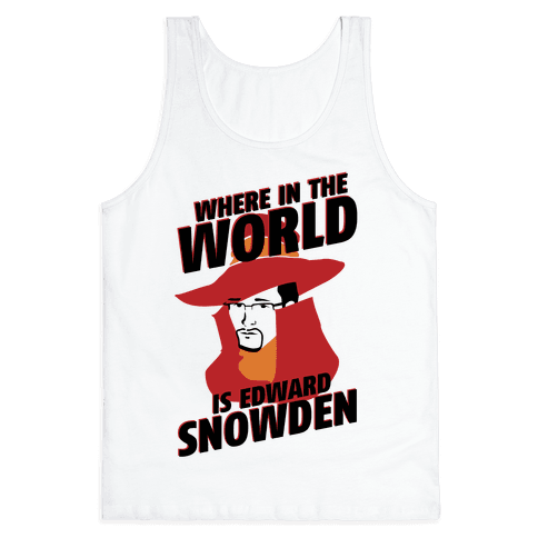 Where In The World Is Edward Snowden Tank Top