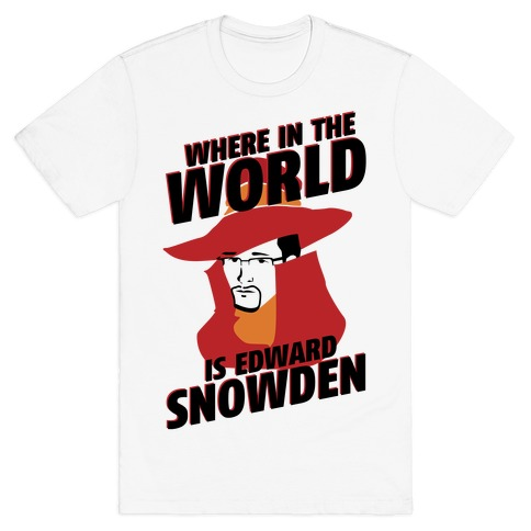 Where In The World Is Edward Snowden T-Shirt