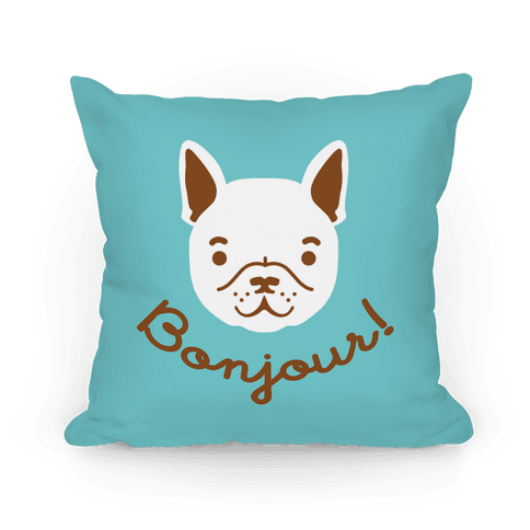 Bonjour French Bulldog Pillow