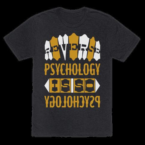 Reverse Psychology