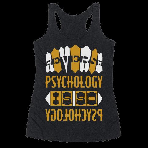 Reverse Psychology Racerback Tank Top
