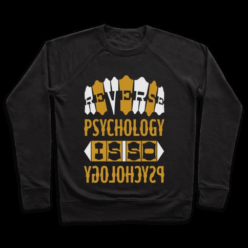 Reverse Psychology Pullover