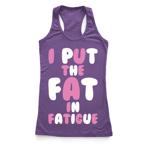 Fatigue Racerback Tank Top