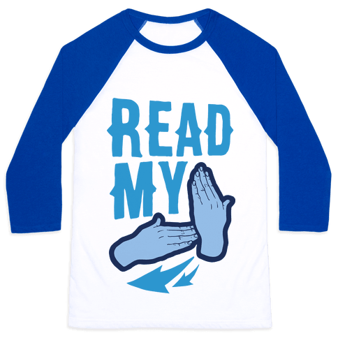 Read My Hands Baseball Tee