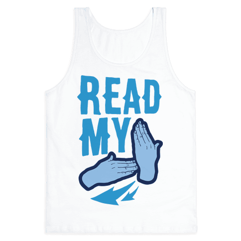 Read My Hands Tank Top