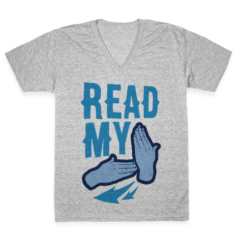 Read My Hands V-Neck Tee Shirt