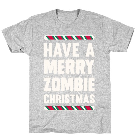Have A Merry Zombie Christmas Mens T-Shirt